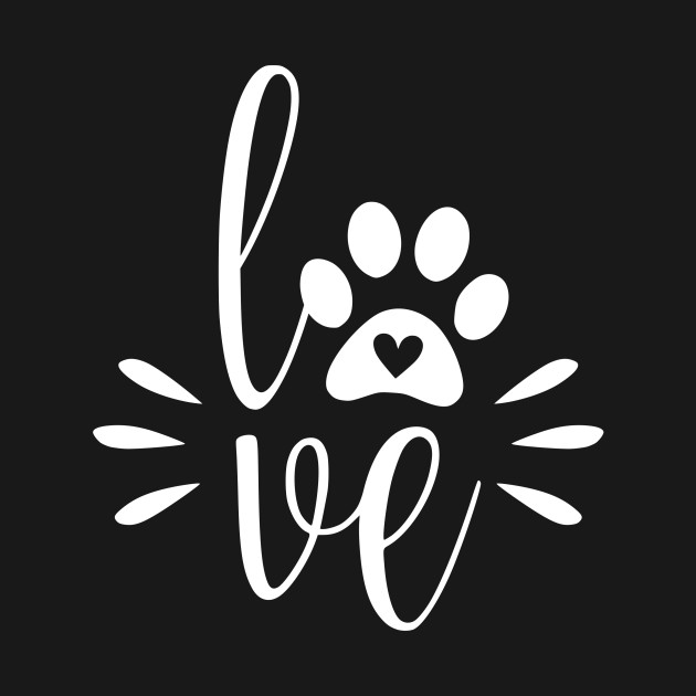 Dog Love - Cute Dog Paw Quote