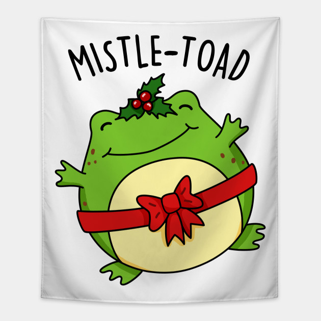 Cute Christmas Puns.Mistletoad Cute Christmas Mistletoe Toad Pun