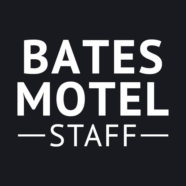Bates Motel Staff