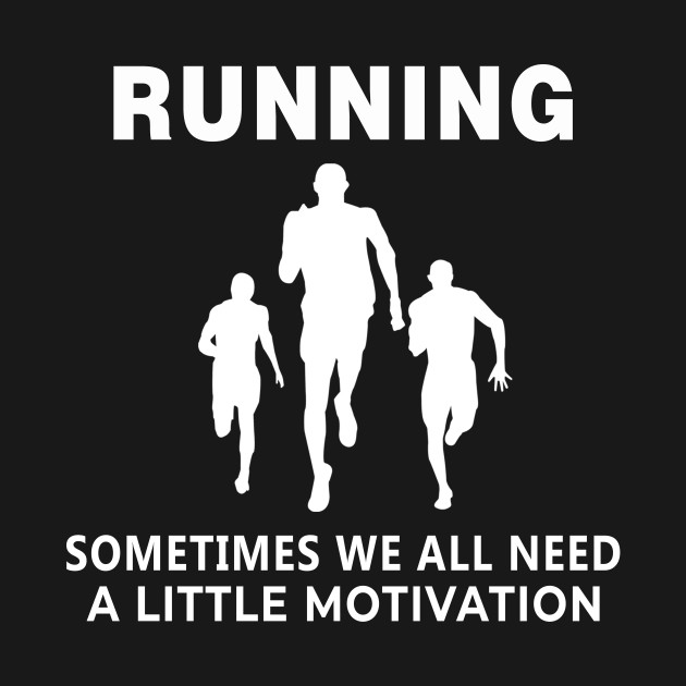 Funny Cute Need Running Motivation Funny Running Workout