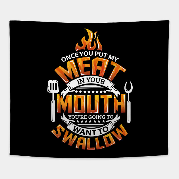 b08c5febf5 Funny Meat in your Mouth Smoking BBQ Pun - Barbeque - Tapestry ...