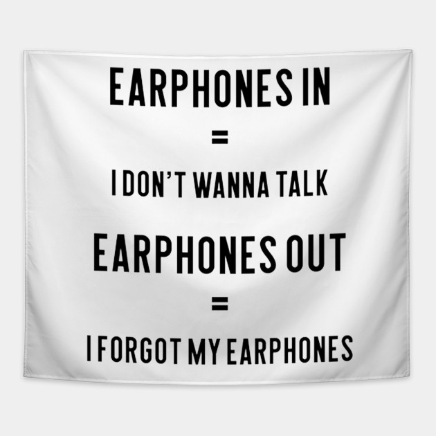 Music Earphones Funny Quote Quotes Tapestry Teepublic