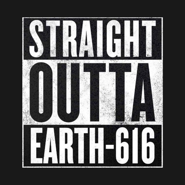 Marvel - Straight Outta Earth-616