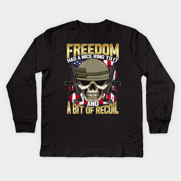 Freedom American Usa Recoil Quote American Flag Second Amendment Kids Long Sleeve T Shirt Teepublic