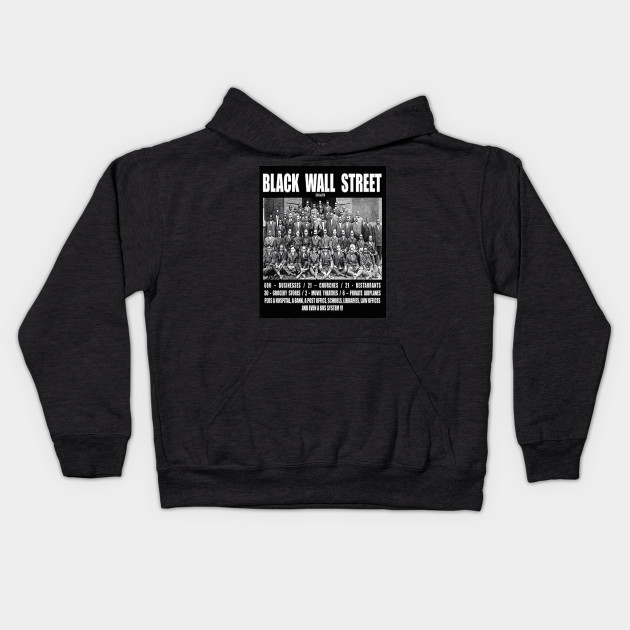 Black Wall Street Clothing black wall street - beacon tulsa ok - kids hoodie | teepublic