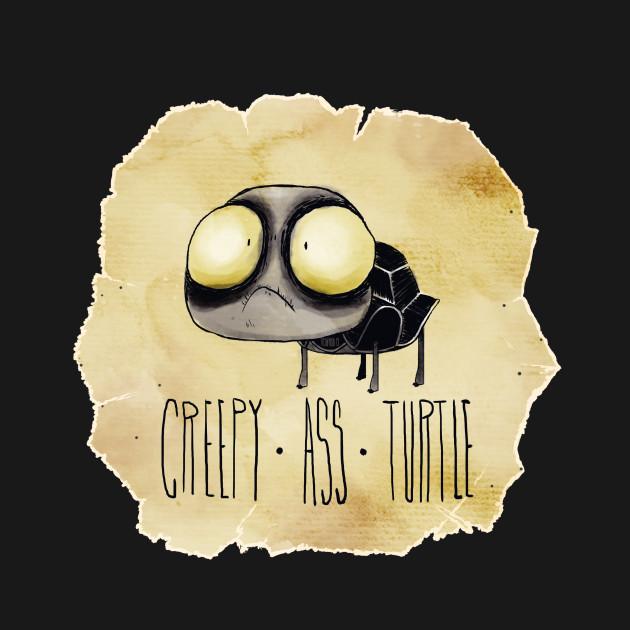 Creepy Ass Turtle