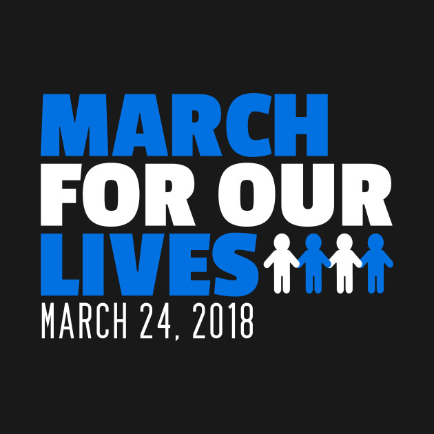March For Our Lives Shirt For Men, Women and Kids