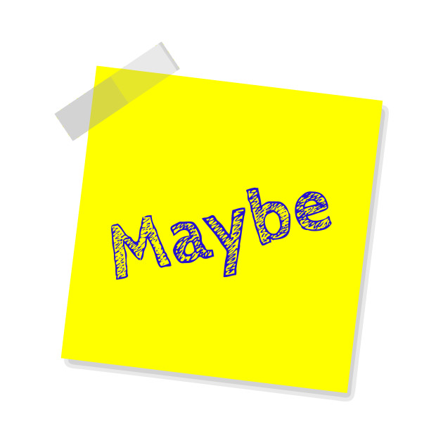 """Maybe"" Yellow Post It"