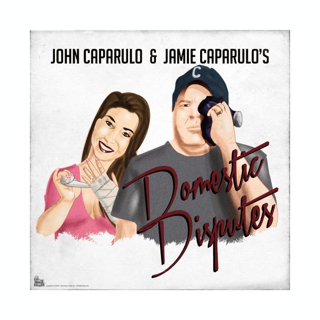 John & Jamie Caparulo's Domestic Disputes