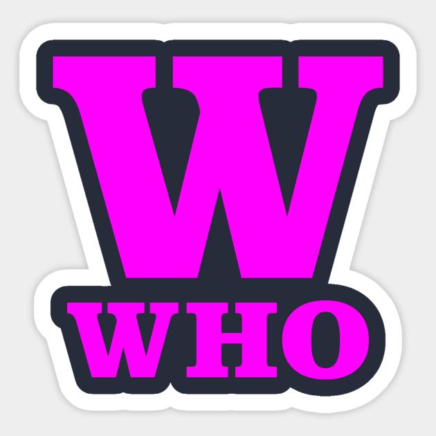 W For Who Phonetic Alphabet In Pandemic Phonetic Alphabet Sticker Teepublic