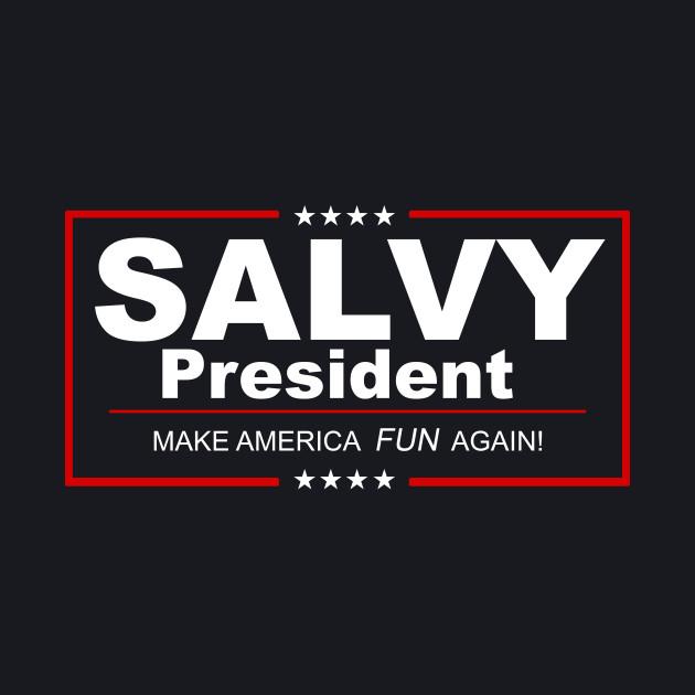 Salvador Perez For President