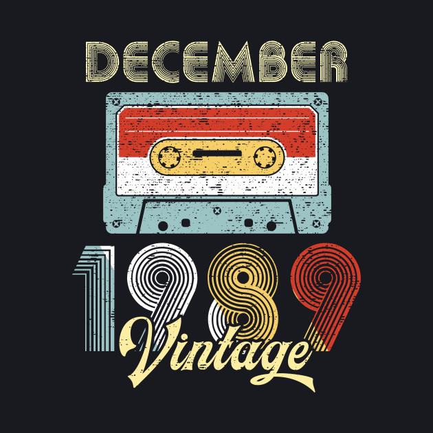 Vintage December 1989 Shirt 30th Birthday Gift Men Women
