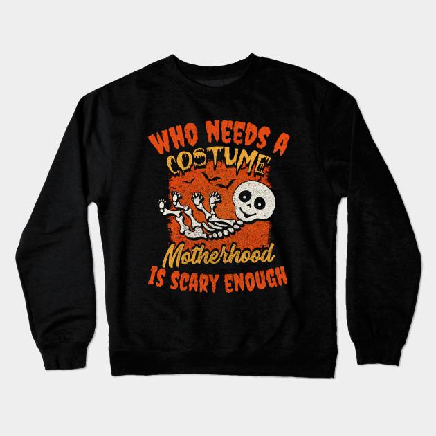 165ac337 Halloween Motherhood Mom To Be Expecting Mother Crewneck Sweatshirt