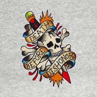 633b87d4 Death Before Dishonor T-Shirt. by TimPangburn. $20. Main Tag Tattoo Art ...
