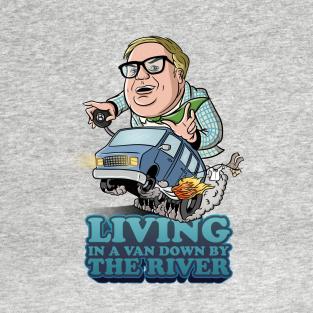 Matt Foley Livin' In A Van Down By The River SNL Comedy Black T-Shirt S-6XL