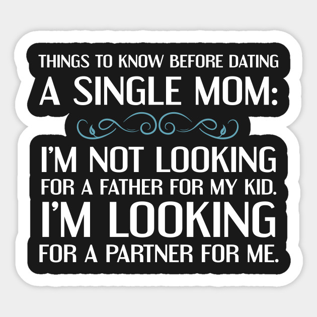 reasons for not dating single parents