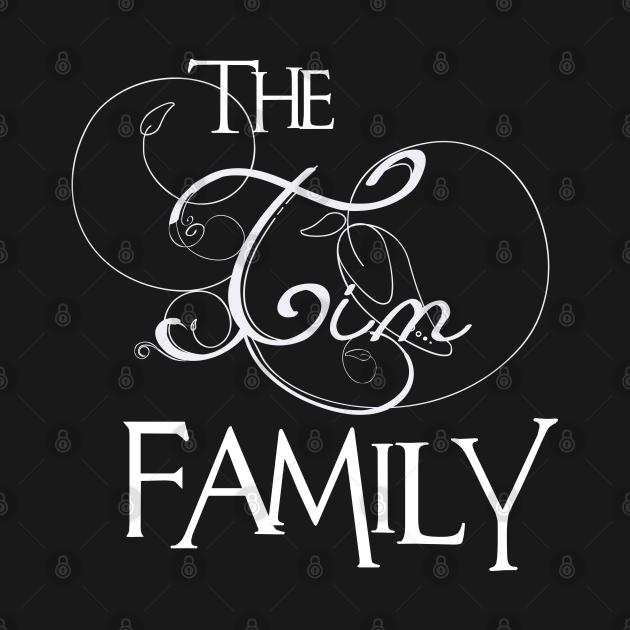The Tim Family ,Tim NAME
