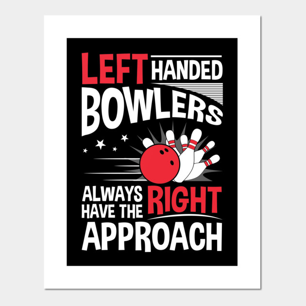 Left Handed Bowlers Always Have The Right Approach