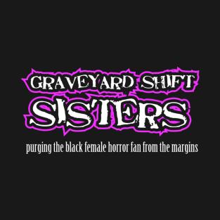 Graveyard Shift Sisters Apparel (Black)