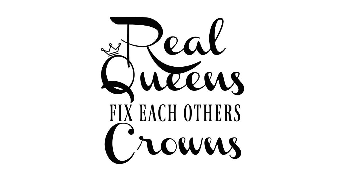 Real Queens Fix Each Others Crowns Denzel Hurd Mug