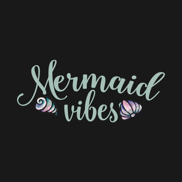 mermaid Vibes