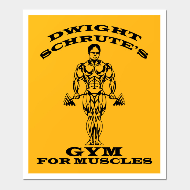 Dwight Schrute 39 S Gym For Muscles The Office Posters