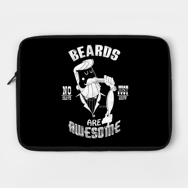 Beards are Awesome