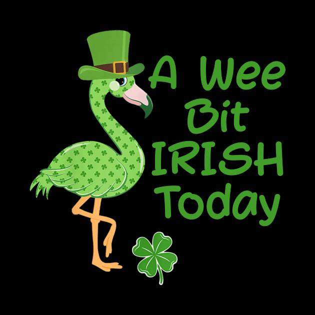 A Wee Bit Irish Today Flamingo Shamrock Patrick Day