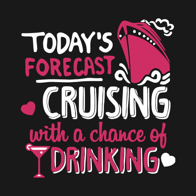 Today 39 s forecast cruising with a chance of drinking t for Today s fishing forecast