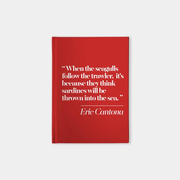Eric Cantona Classic Seagulls Typographic Quote Tribute