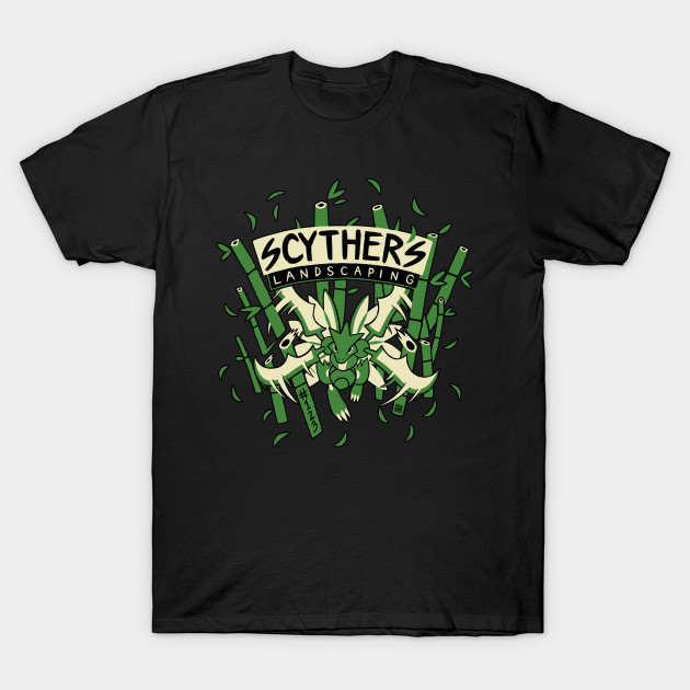 Scyther's Landscaping T-Shirt - Scyther's Landscaping - Sycther - T-Shirt TeePublic