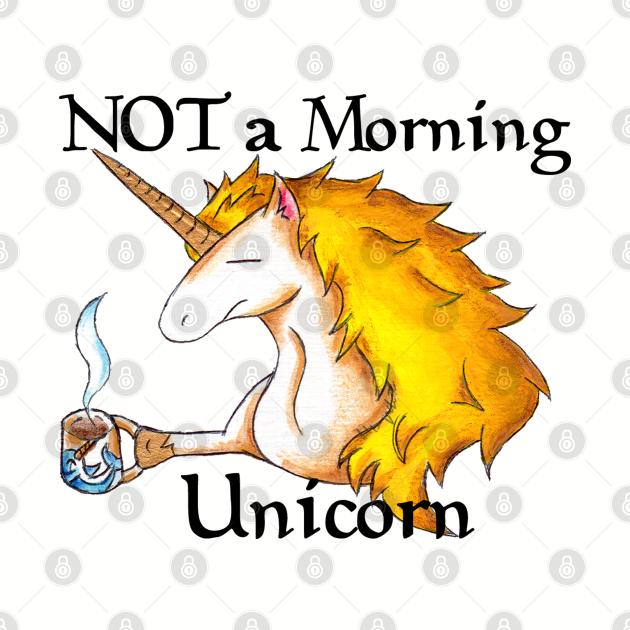 NOT a Morning Unicorn