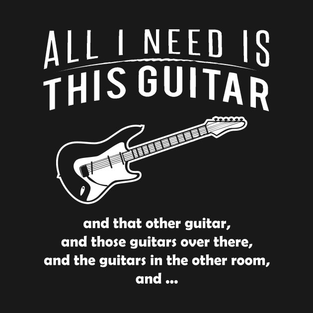 All i need is this guitar