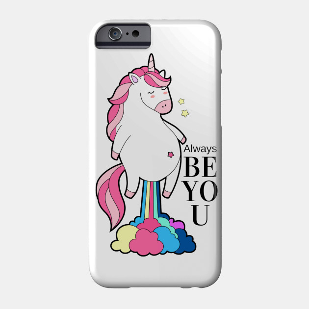 new arrival 9eec2 885be Cute Funny Unicorn Always Be You