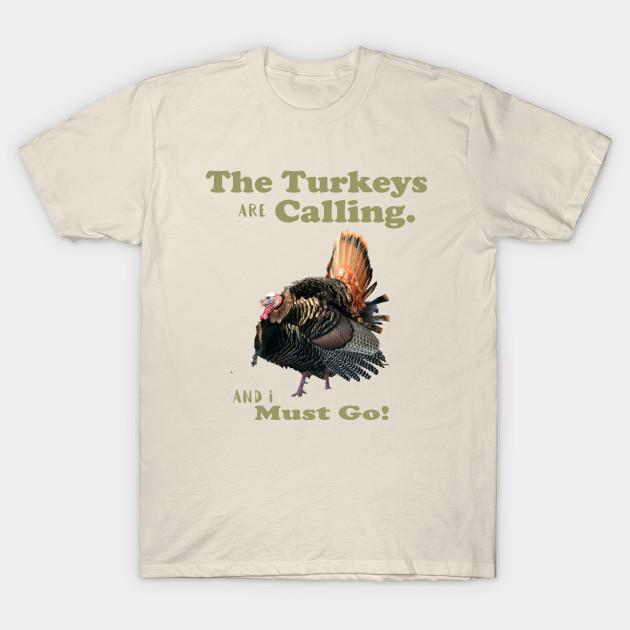 Funny Tshirt Quotes Stunning Funny Wild Turkey Hunting Quote Hunting Quotes TShirt TeePublic