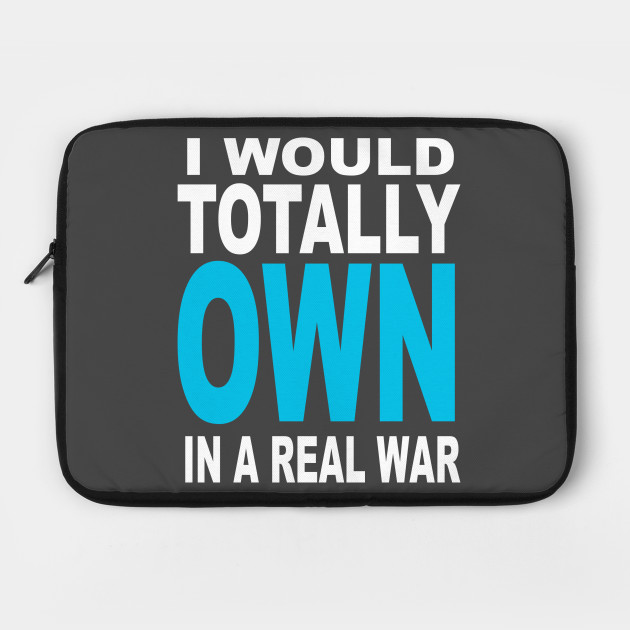I would totally own in areal war