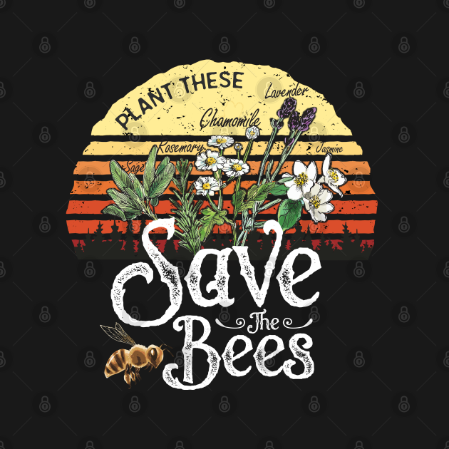 Vintage Plant These Save The Bees T-shirt Gift