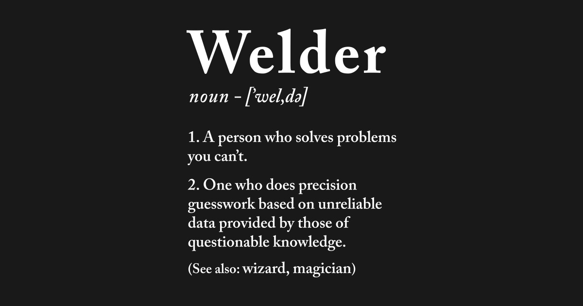 Welder Definition - Welders - Posters and Art Prints ...