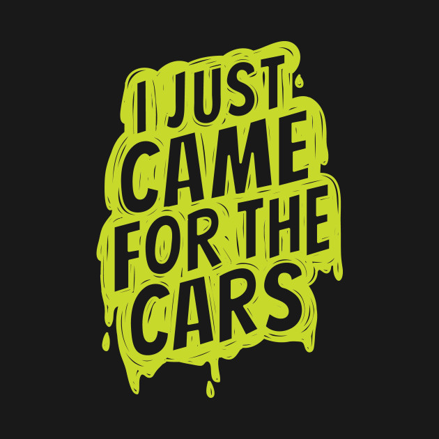 I just came for the cars