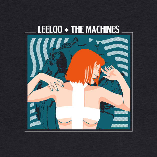 Leeloo and the Machines