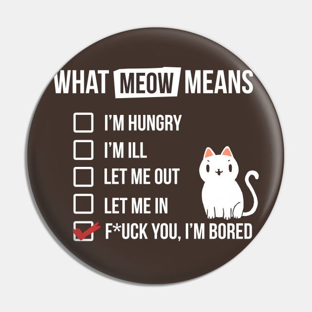 Cat language - Meow Means - Sassy White Cat