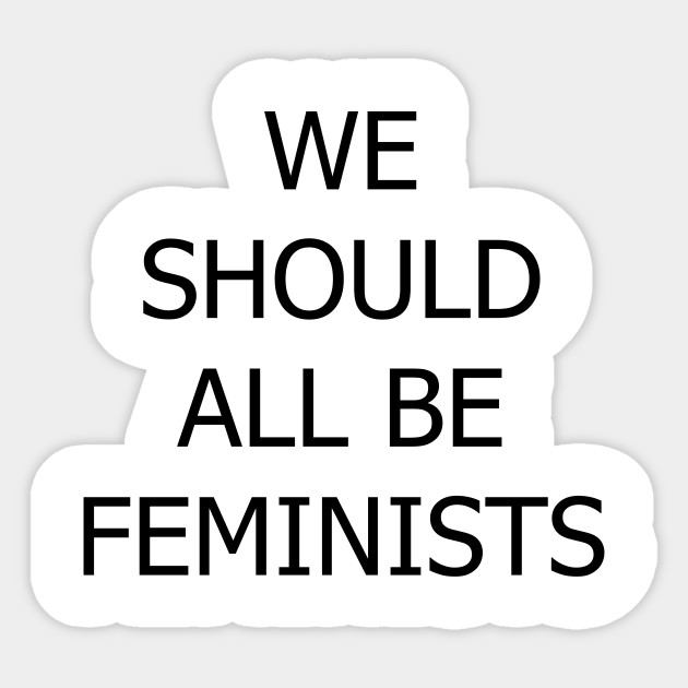 Image result for we should all be feminists images