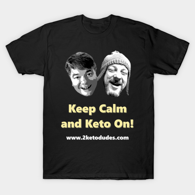 Keep Calm and Keto On