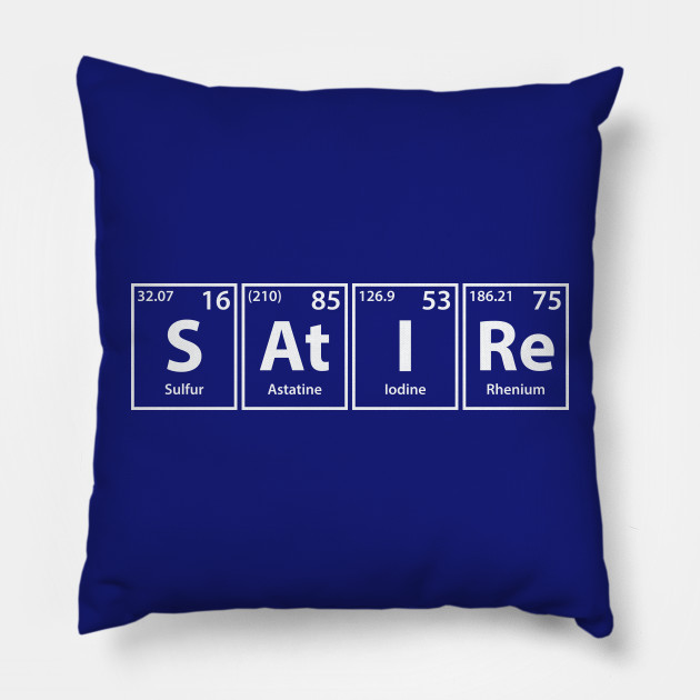 Satire S At I Re Periodic Elements Spelling Satire Pillow
