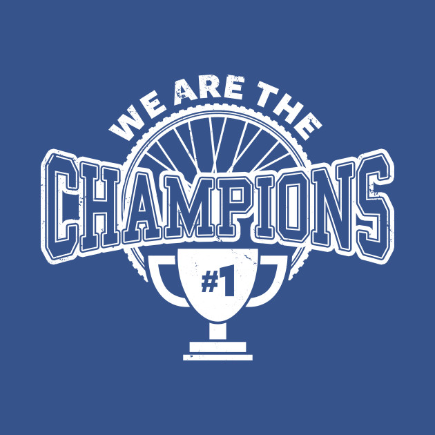 We are the champions - Cycling...