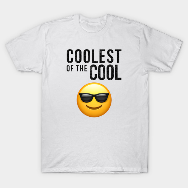 998ca5fb Coolest of the Cool Birthday Gift - Great Gift For Kids Women Man ...
