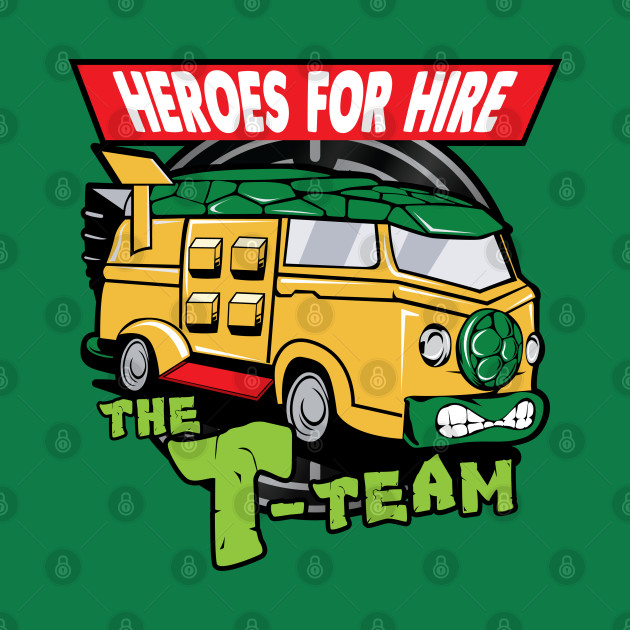 T-Team: Heroes For Hire