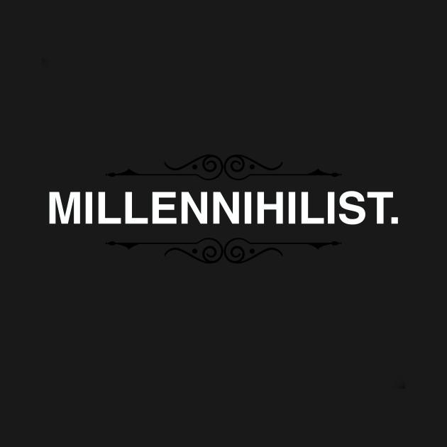 Millennihilist