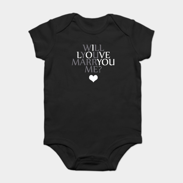 a1bb3982f Will you marry me  - Marry Me - Onesie
