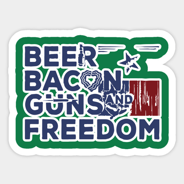 c114f18df0 Beer Bacon Guns And Freedom Shirt Independence Day Independance 4th July  Patriotic USA America Gift Sticker